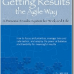 Getting Results the Agile Way is Now Available in Print