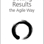 Getting Results the Agile Way is Free Today