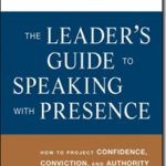 The Leader's Guide to Speaking with Presence (Book Review)