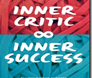 Inner Critic Inner Success (Book Review)