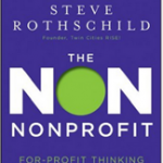 The Non Nonprofit: For-Profit Thinking for Nonprofit Success (Book Review)