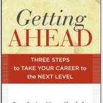 Getting Ahead: Three Steps to Take Your Career to the Next Level (Book Review)