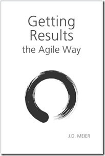My Story Behind Getting Results the Agile Way